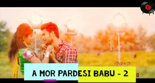 A Mor Pardesi Babu 2 Lyrics | Santanu Sahu Sambalpuri Song
