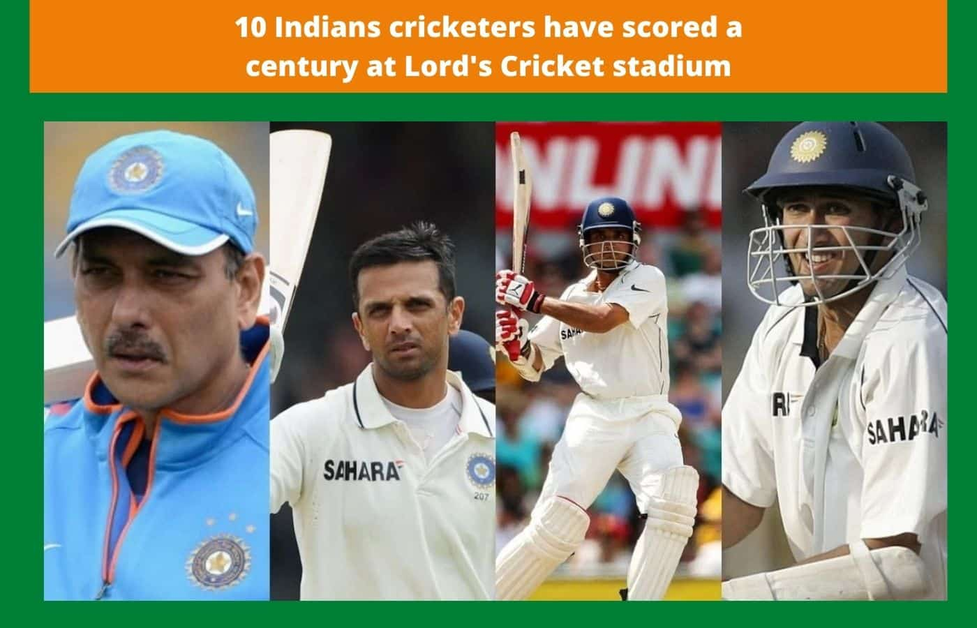 10 Indians cricketers have scored a century at Lord's Cricket stadium