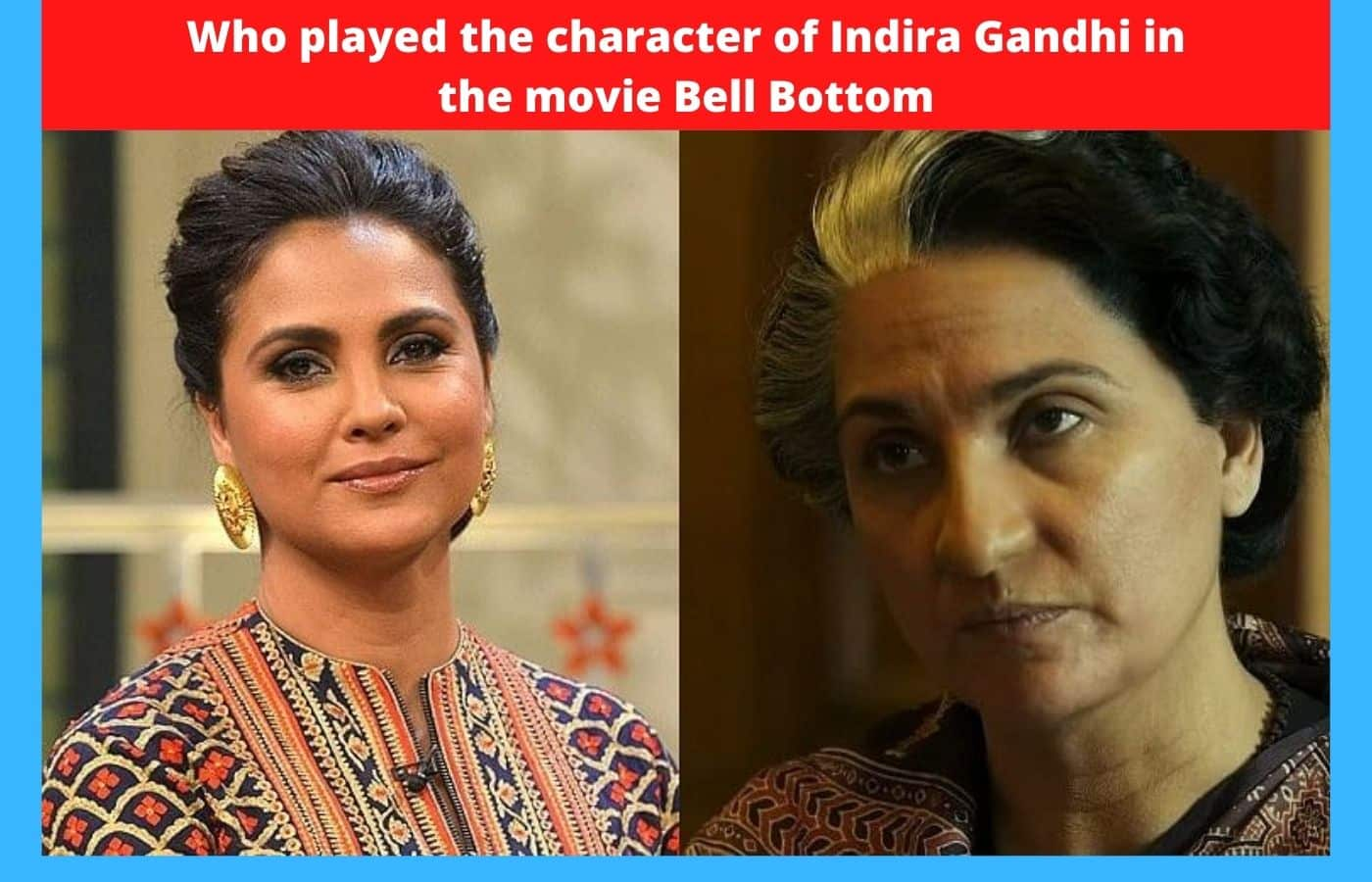 Who played the character of Indira Gandhi in the movie Bell Bottom
